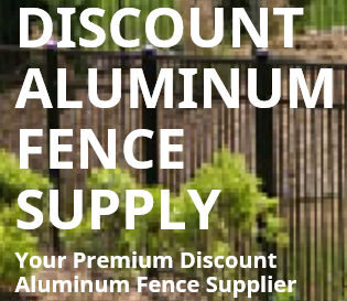 ORDER YOUR OWN ALUMINUM FENCE MATERIAL